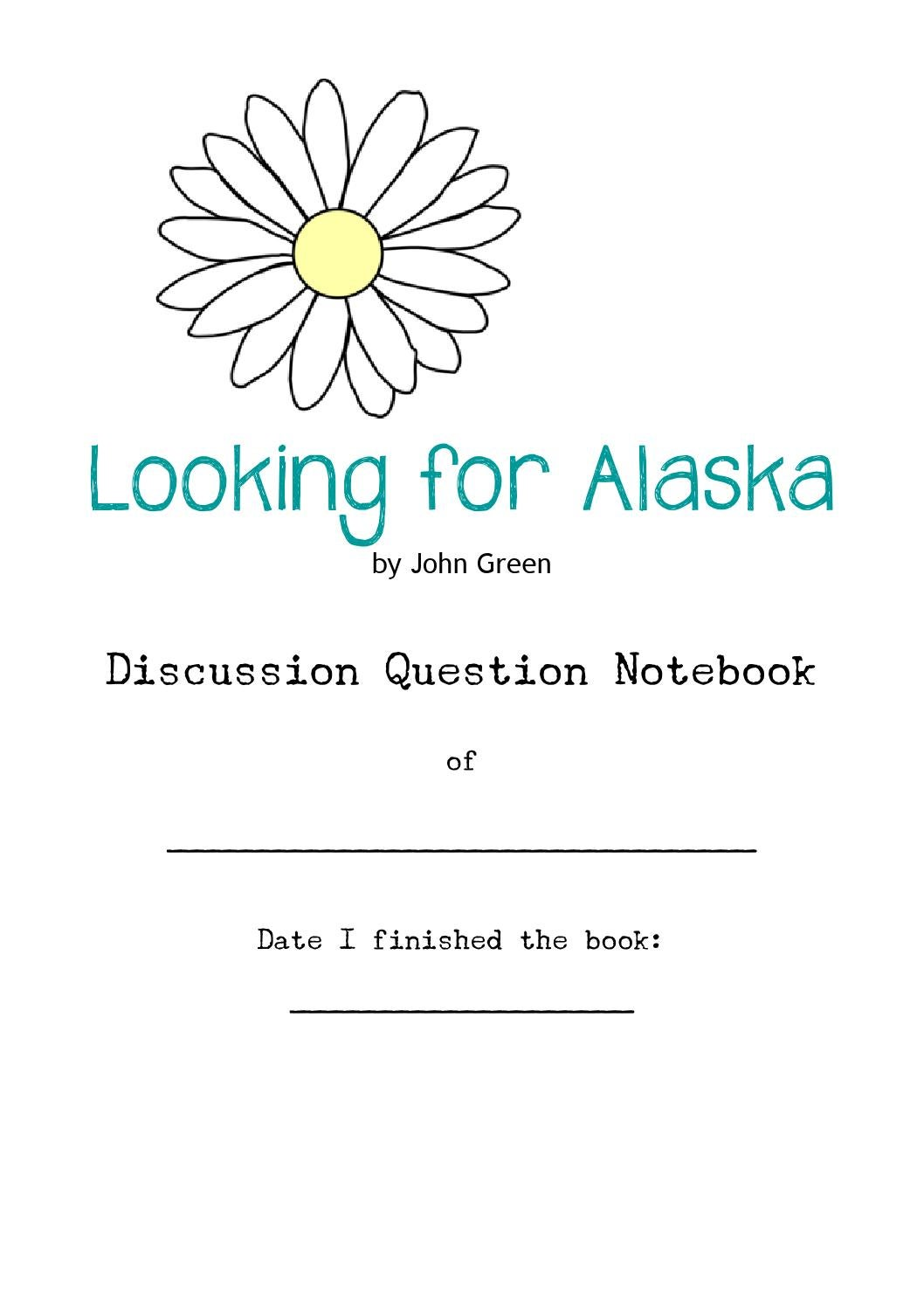Discussion Question Notebook for Looking for Alaska by