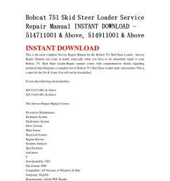 bobcat 751 skid steer loader service repair manual instant download 514711001 above 514911001 a [ 1058 x 1497 Pixel ]