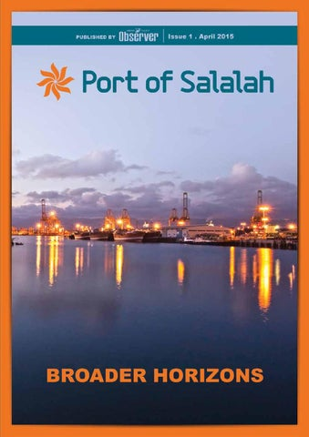 Port of Salalah Magazine  Issue1  2015 by Oman Establishment for Press Publishing