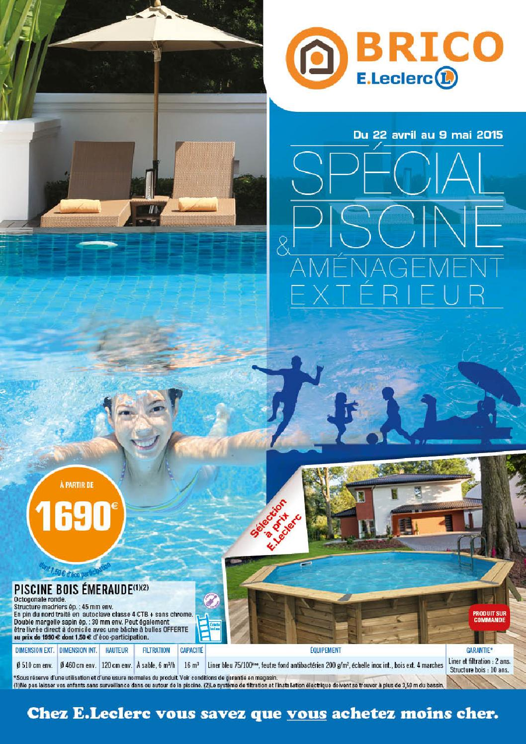 catalogue piscine brico jardi e leclerc
