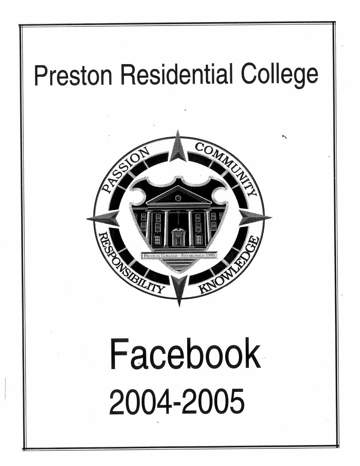 Preston Residential College Facebook 2004-2005 by Preston