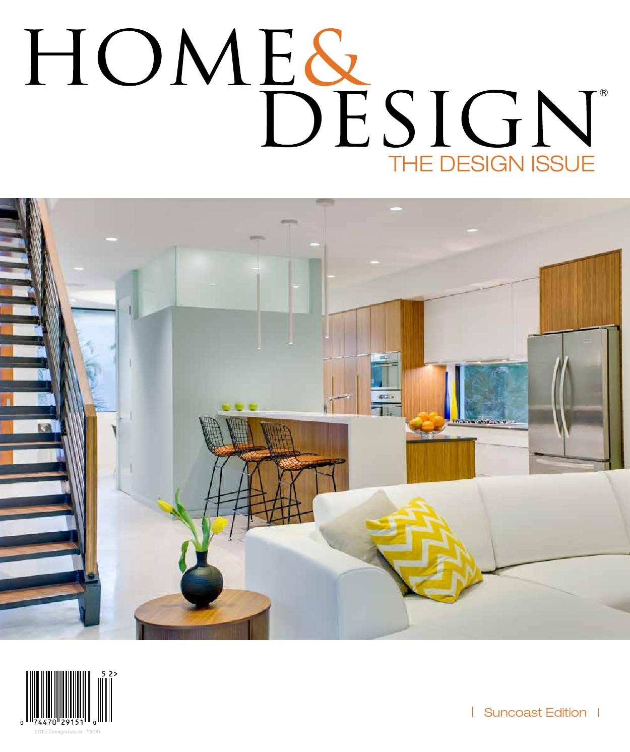 Home & Design Magazine Design Issue 2015 Suncoast Florida