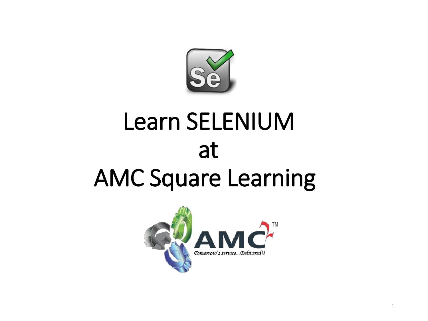 Learn selenium at amc square learning by amcsquarelearning