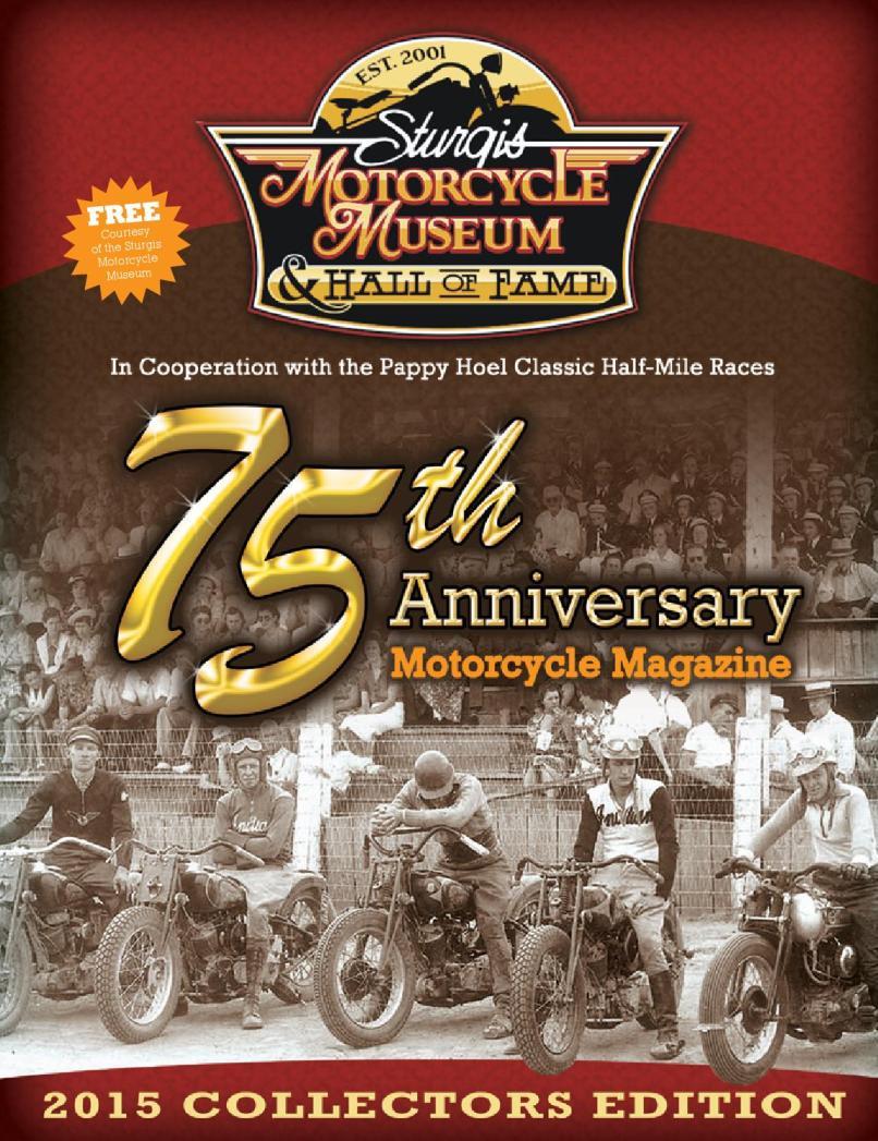 2017 Sturgis Motorcycle Museum Magazine