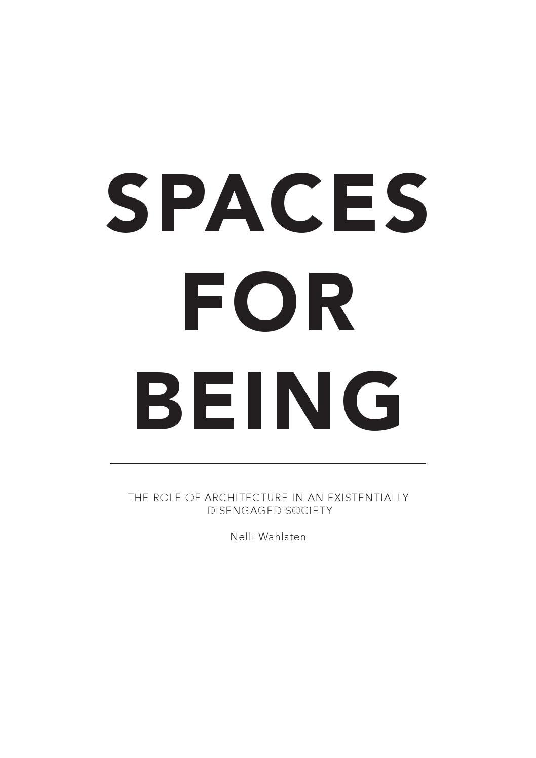 Spaces for Being: The Role of Architecture in an