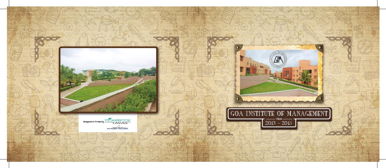 hight resolution of goa institute of management batch of 2013 15 yearbook by aniruddha khosla issuu