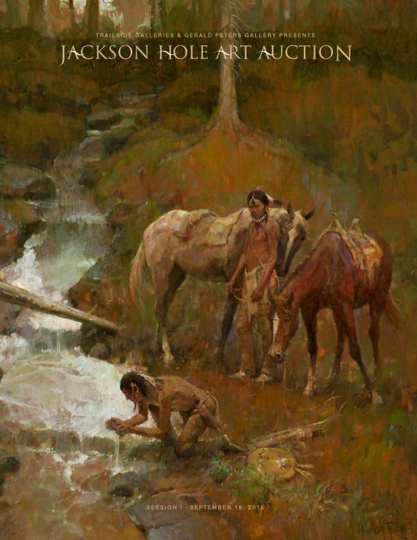 2015 Jackson Hole Art Auction Session Catalog