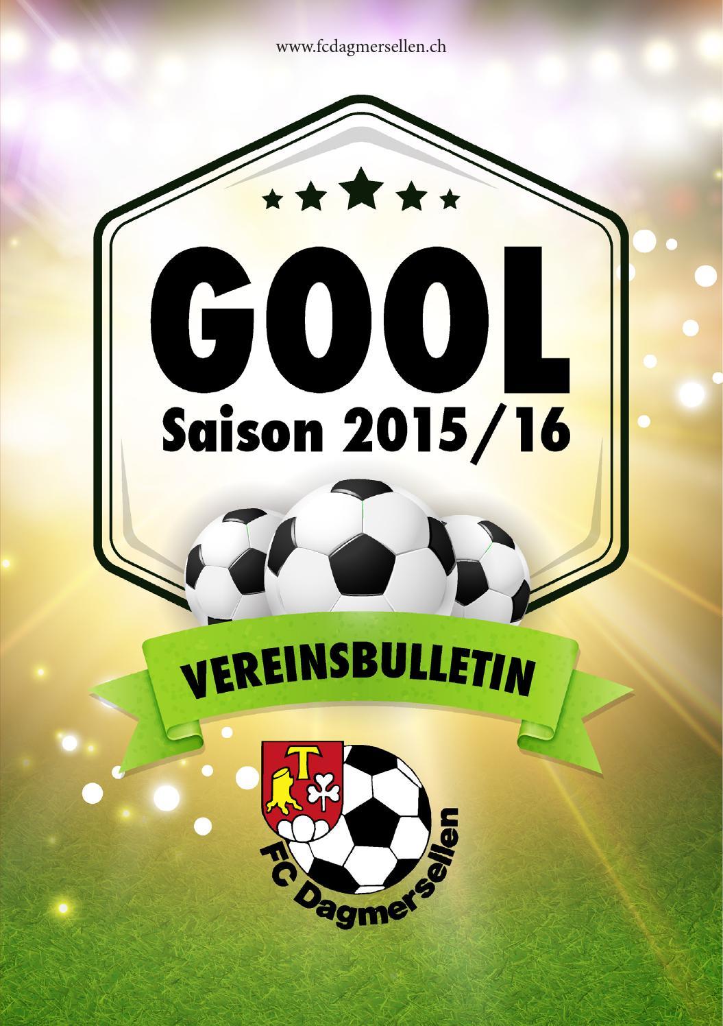 Gool Vereinsbulletin Fc Dagmersellen 2015/2016 By Jonas Tanner - Issuu