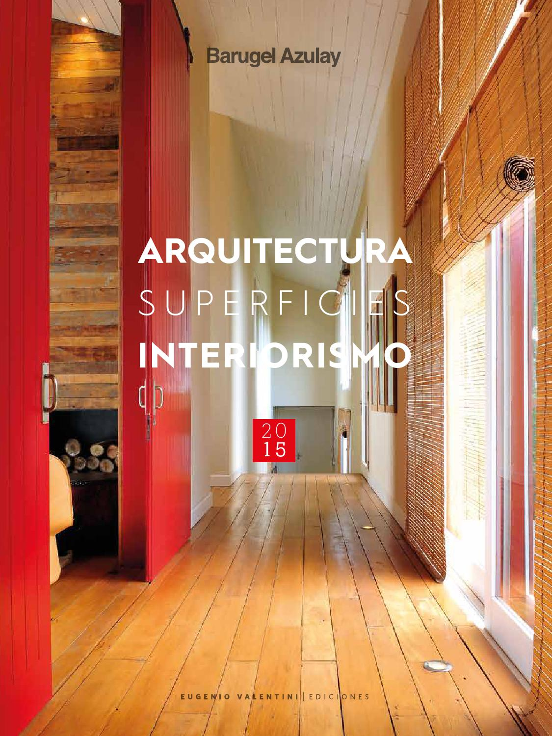 Arquitectura Superficies Interiorismo 2015 by Un amplio
