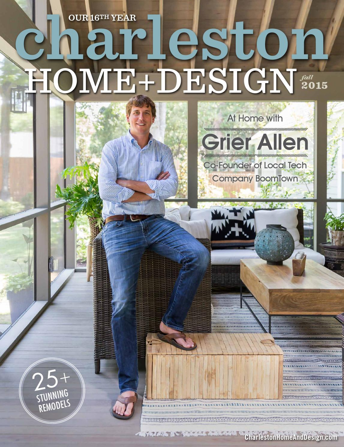 Charleston Home Design Magazine Fall 2015 By Charleston Home