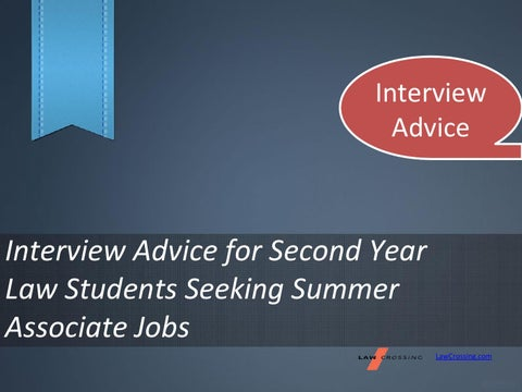 Interview Advice for Second Year Law Students Seeking