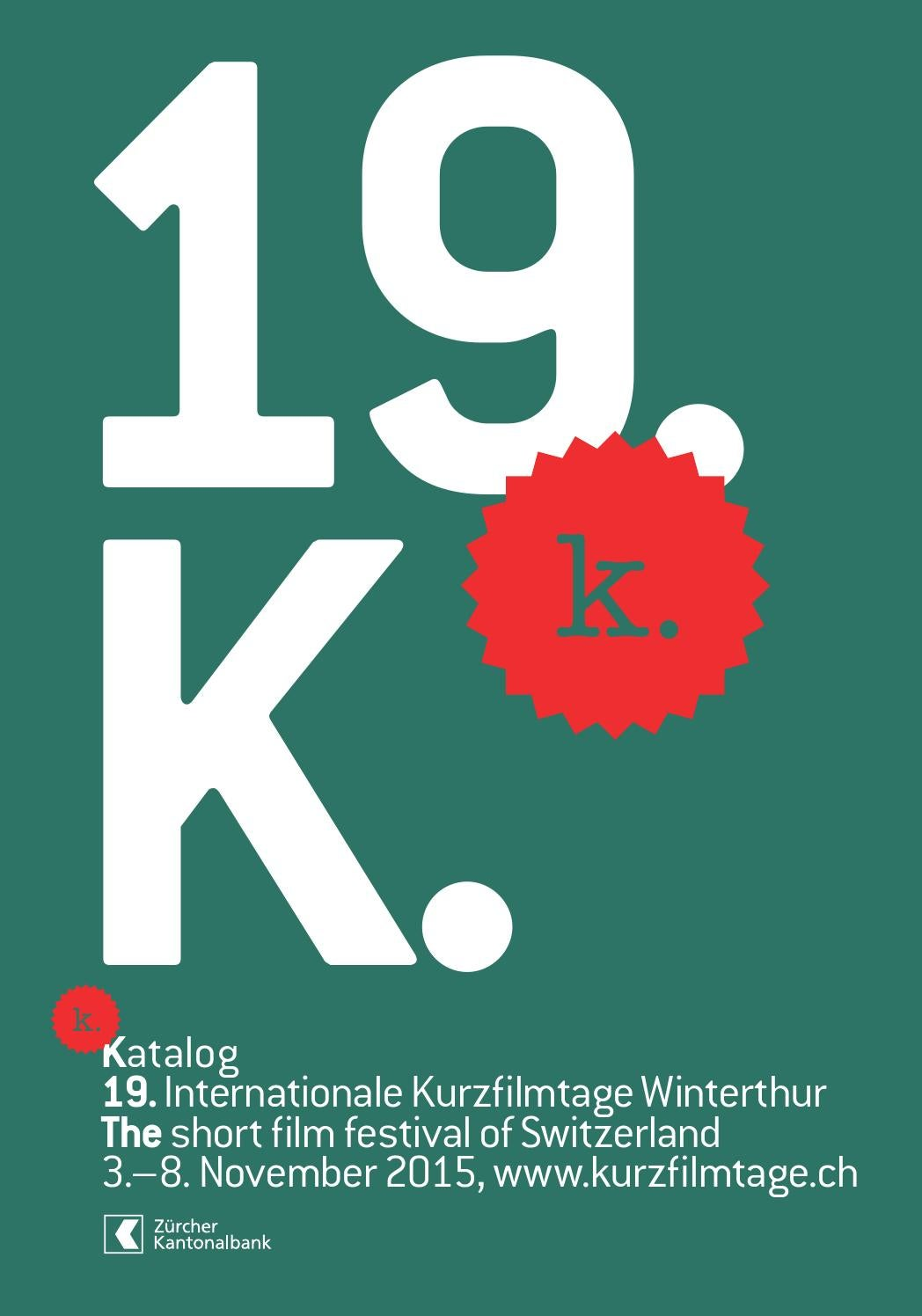 Katalog 19 Internationale Kurzfilmtage Winterthur By Int Kurzfilmtage Winterthur The Short Film Festival Of Switzerland Issuu