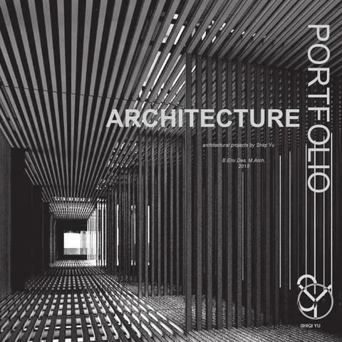 Architecture Portfolio By Shiqi Yu Issuu