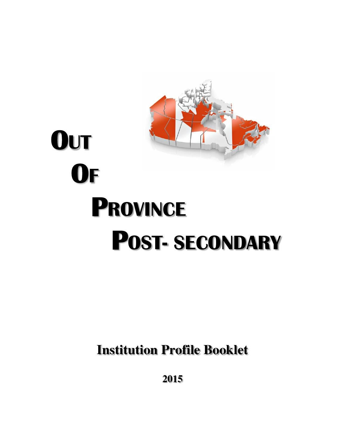 Out of Province Post-Secondary Institutions Booklet 2015