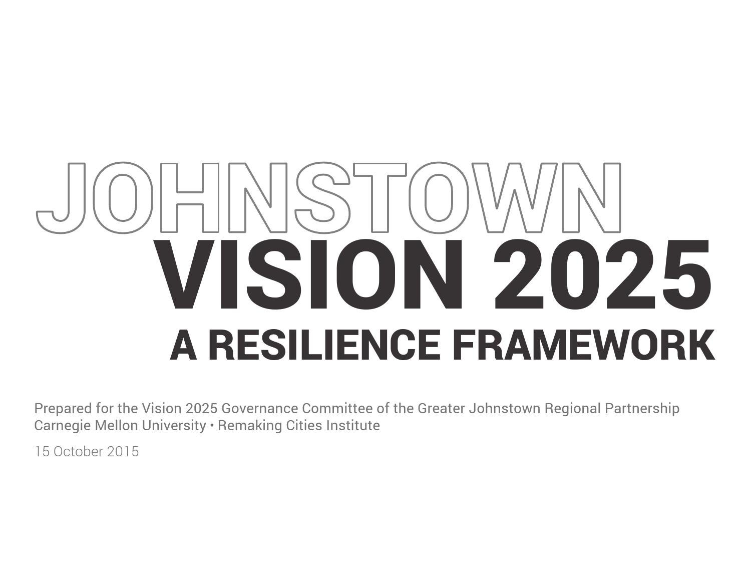 Johnstown Vision 2025 Strategic Vision by Angie Berzonski