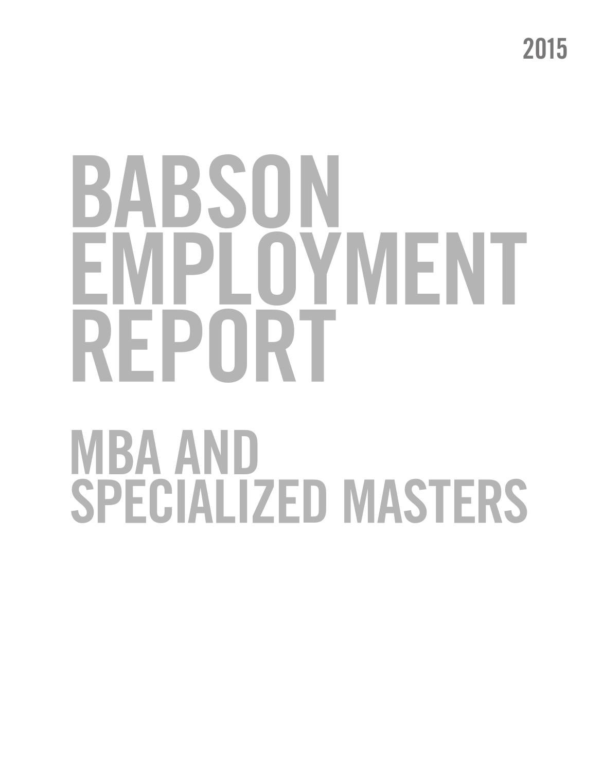 Babson Graduate Employment Report 2015 by Babson College