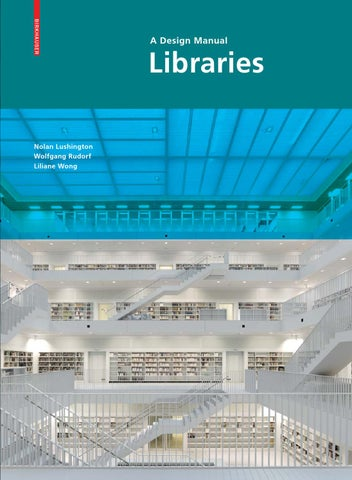 Libraries  A Design Manual by Birkhuser  Issuu