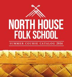 north house folk school ss 2016 course catalog by north house folk school issuu [ 1310 x 1493 Pixel ]