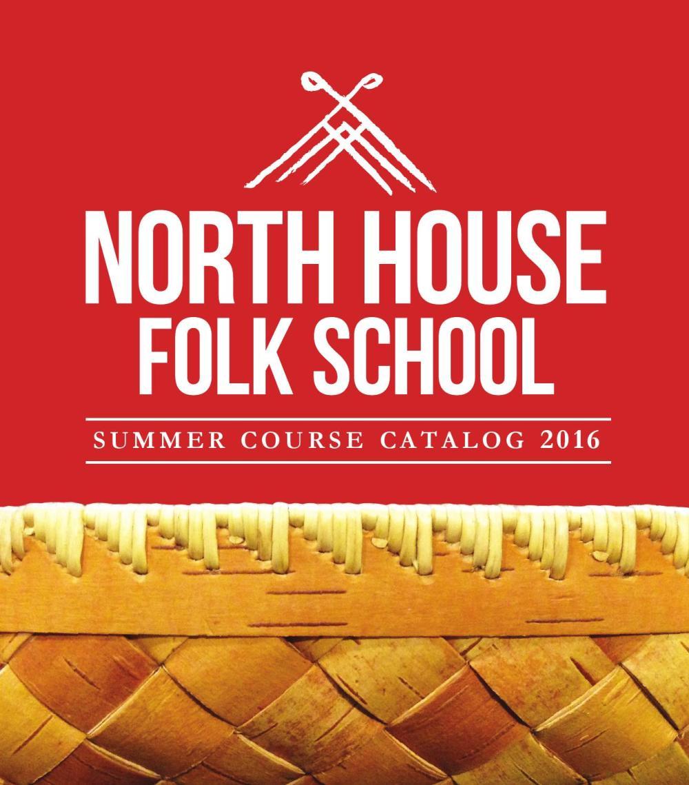 medium resolution of north house folk school ss 2016 course catalog by north house folk school issuu