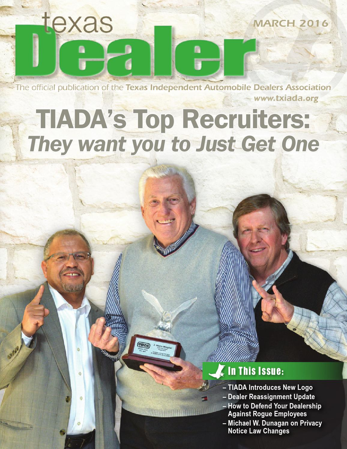 Texas Dealer March 2016 By Texas Independent Auto Dealers