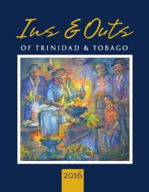 ins and outs of trinidad tobago