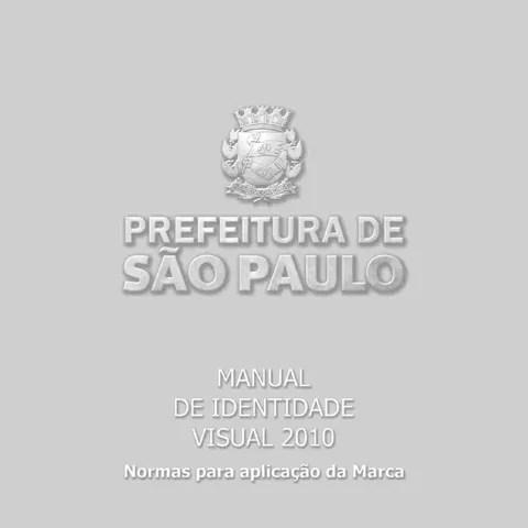 Manual de Identidade Visual da Prefeitura de São Paulo by