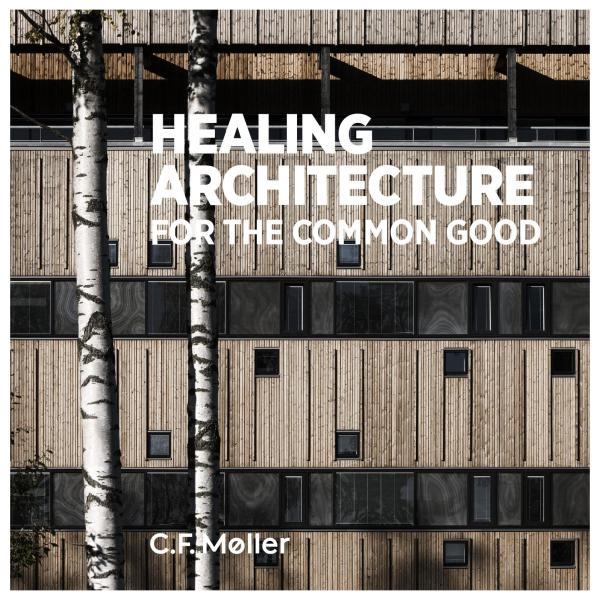 Healing Architecture - Common Good Cfmoller Issuu