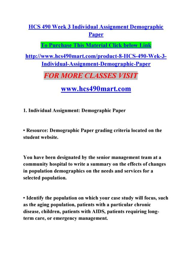 Hcs 300 week 30 individual assignment demographic paper by