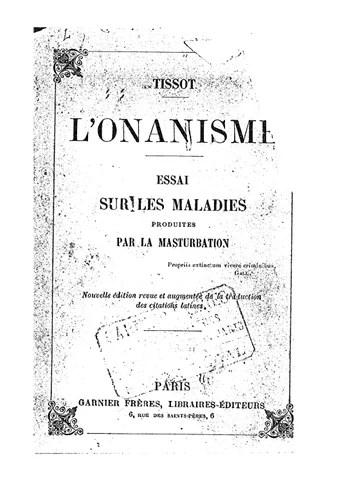 Qu Est Ce Que L Onanisme : onanisme, Tissot., L'Onanisme, Essai, Maladies, Produites, Masturbation, Issuu