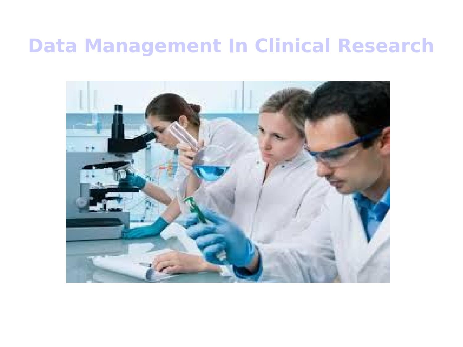 Data management in clinical research by radhika nagare  Issuu