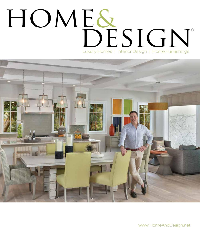 Home & Design Magazine 2016 Southwest Florida Edition By Anthony