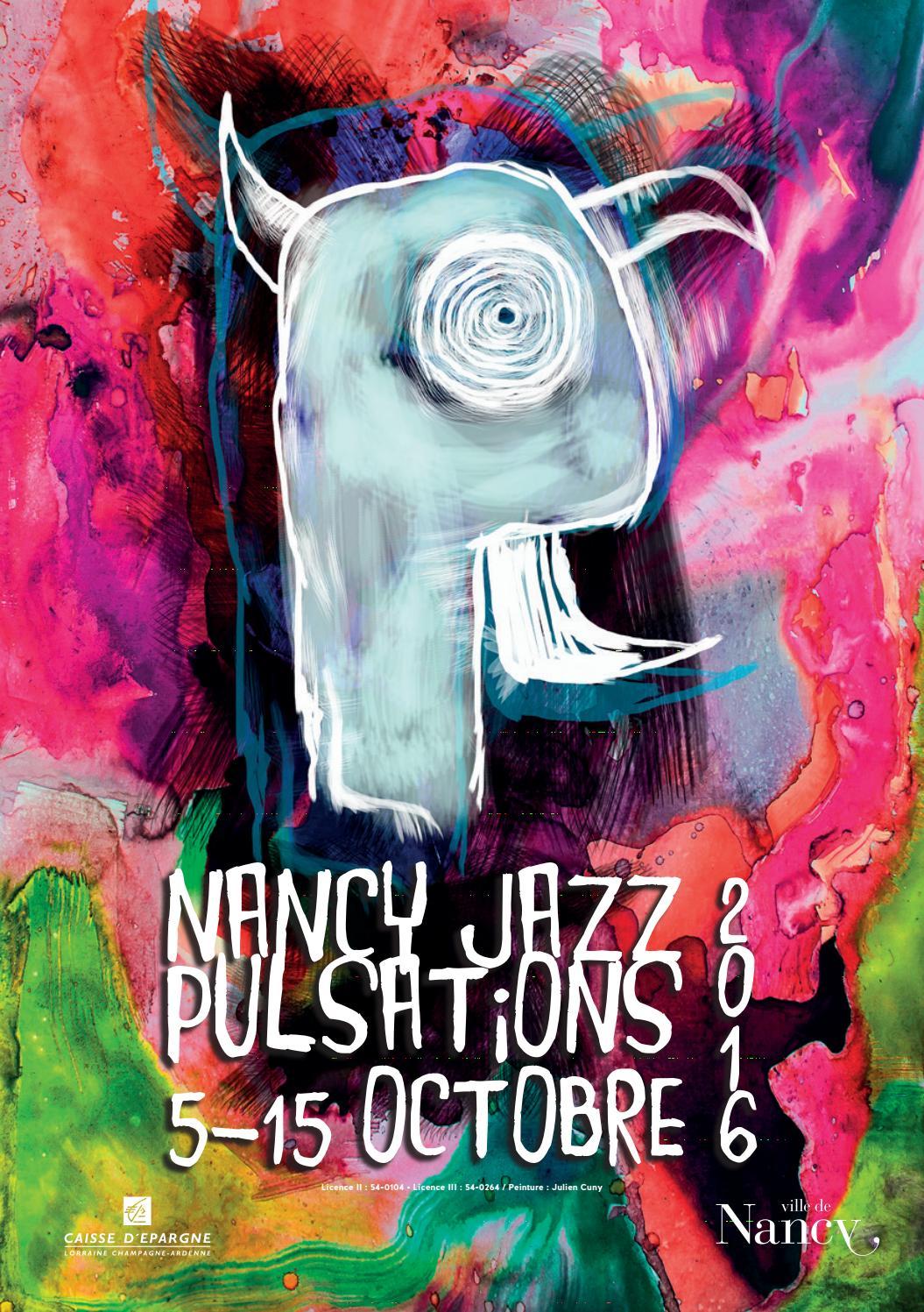 Fete De La Musique 2016 Nancy : musique, nancy, Programme, Nancy, Pulsations, Issuu