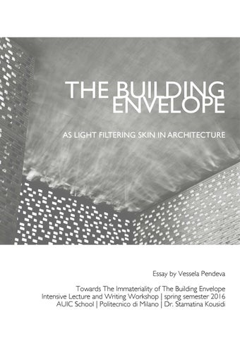 The Building Envelope as Light Filtering Skin in