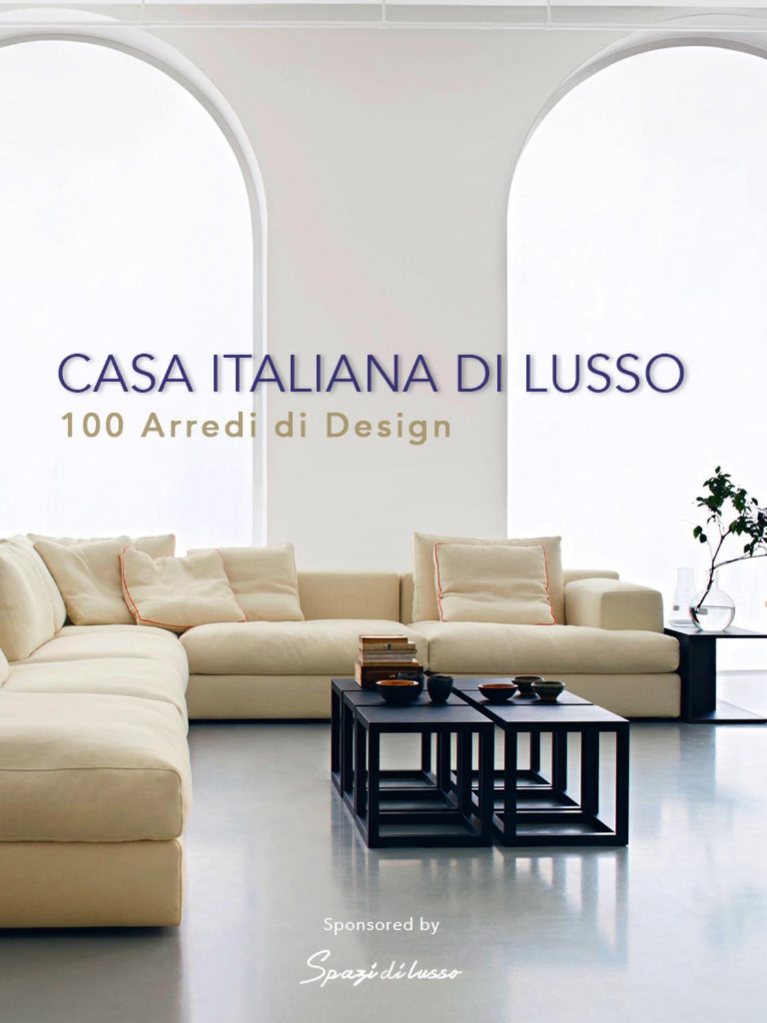 E noi siamo qui proprio per questo, darvi qualche consiglio per abbinare mobili. Ebook Casa Italiana Di Lusso 100 Arredi Di Design By Alexandra Sousa Issuu