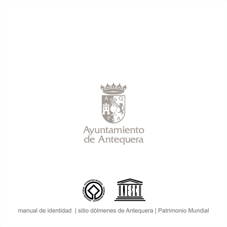 Manual Imagen Patrimonio Mundial Antequera by Comunicación
