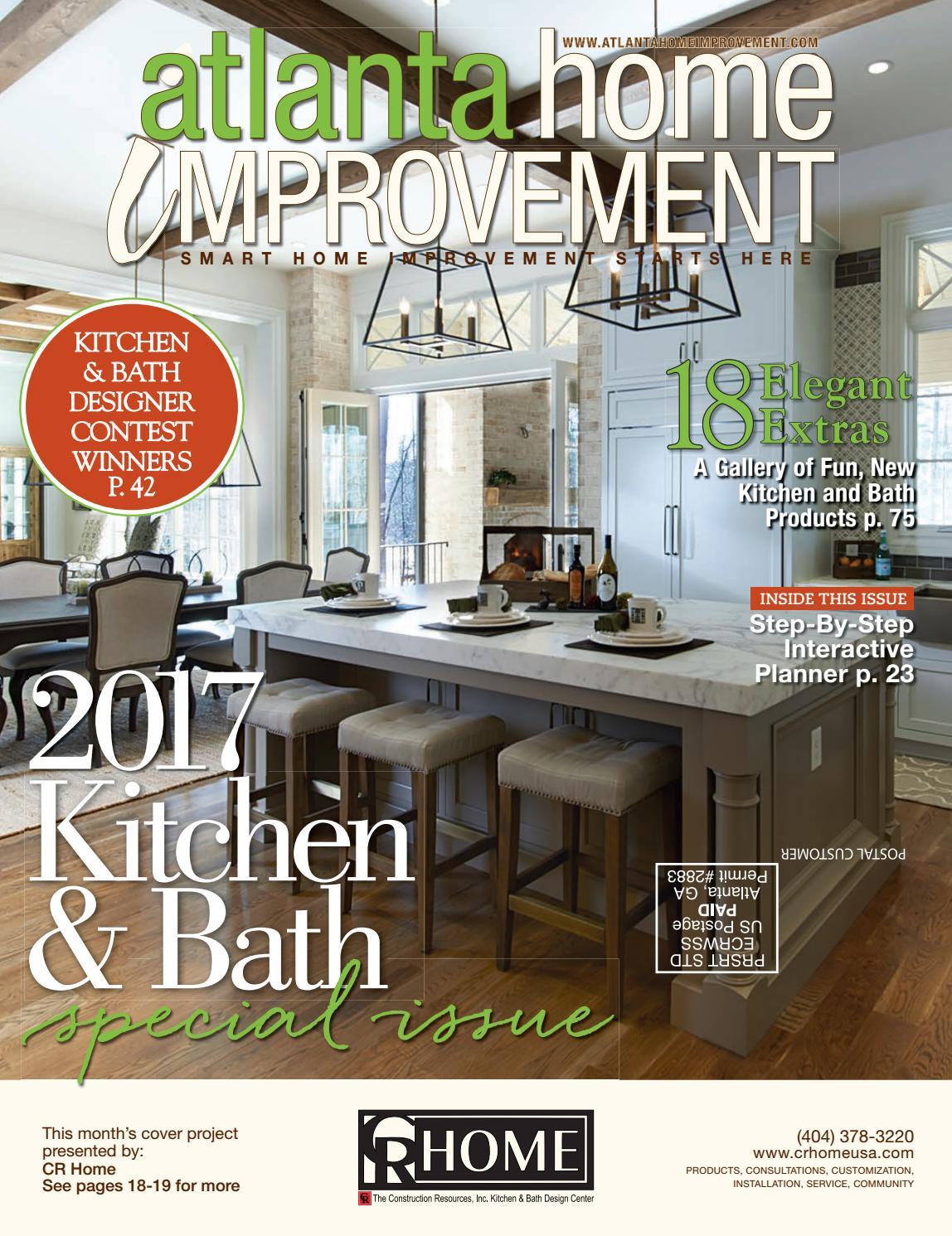 Atlanta home improvement 2017 kitchen  bath special issue