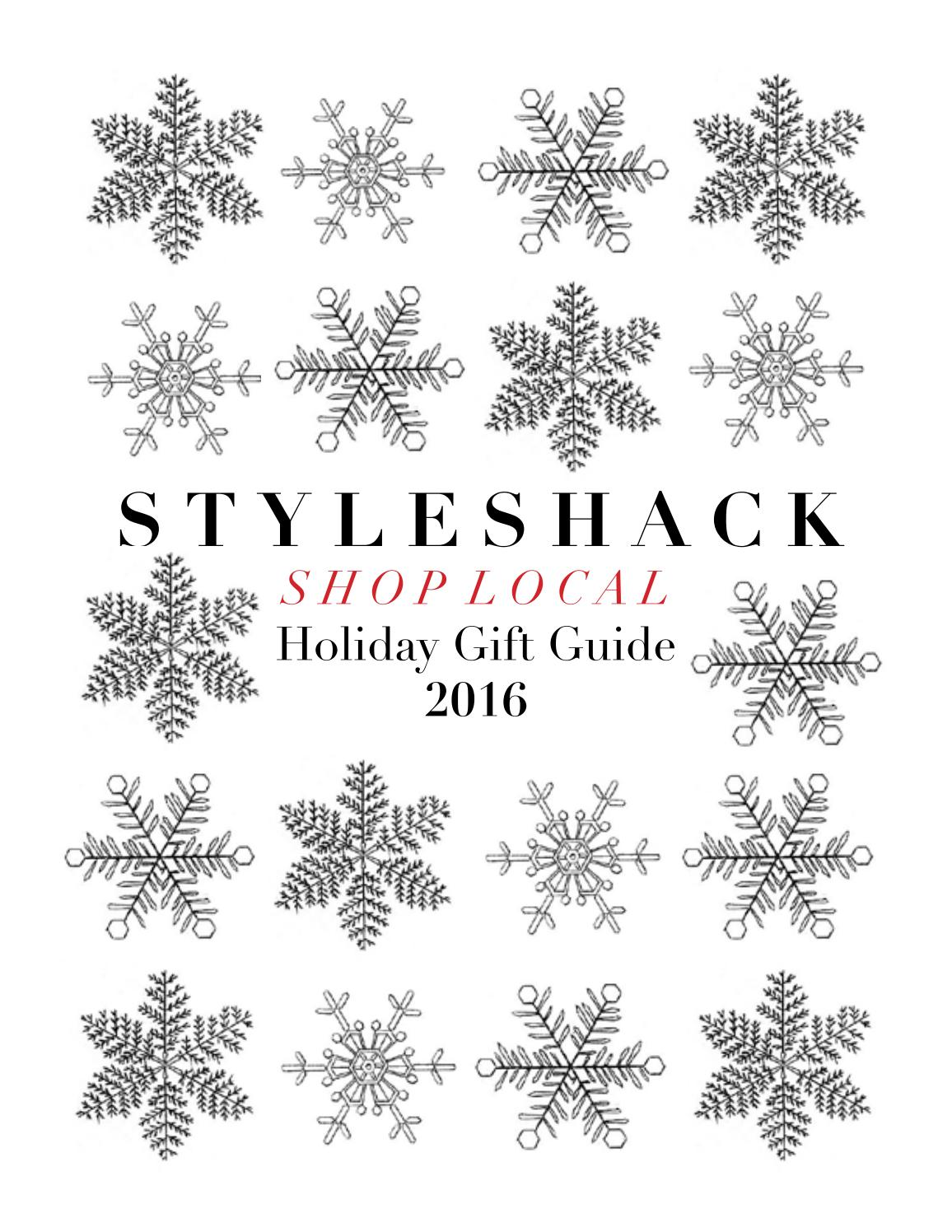 Styleshack Shop Local Holiday Gift Guide 2016 by