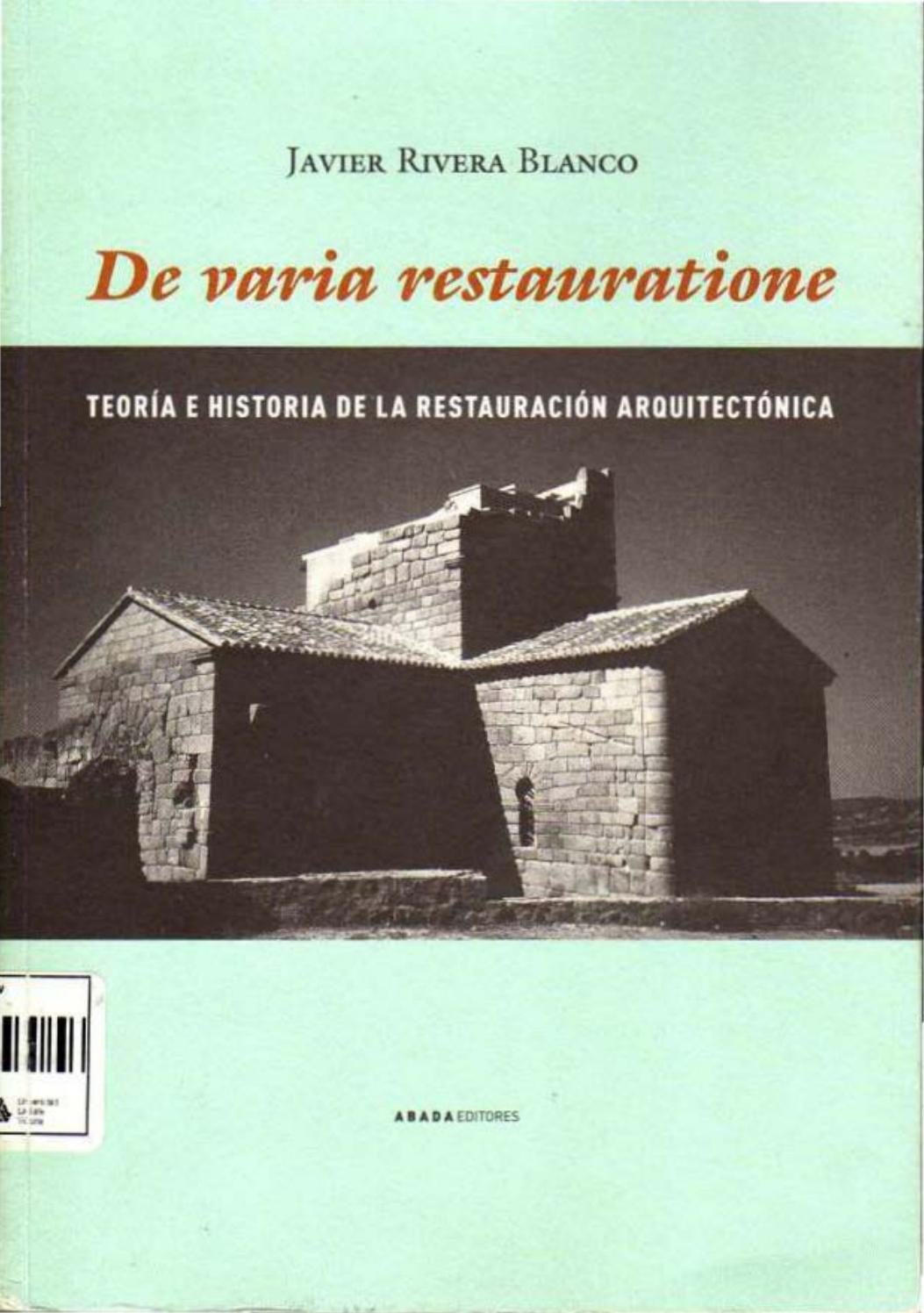 ▫⁞ Javier Rivera Blanco Teoria E Historia De La Restauracion Arquitectonica  ⁞▫Af By Madenxon - Issuu