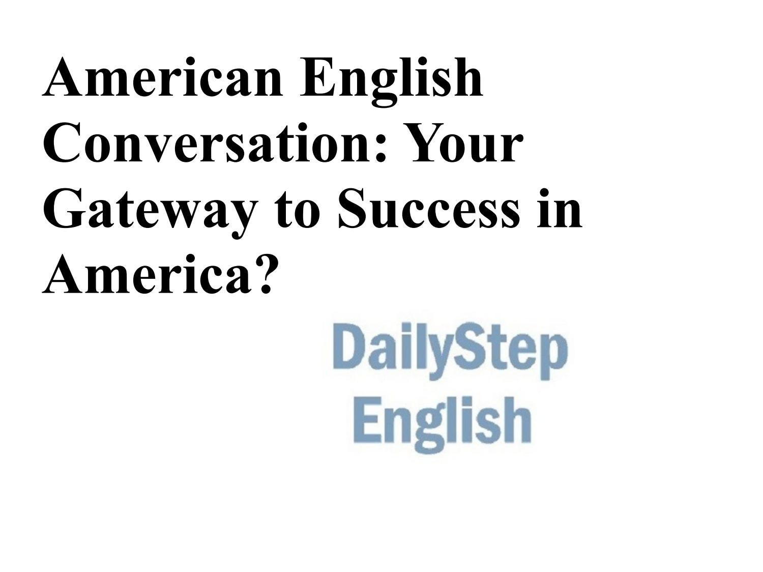 American english conversation your gateway to success in
