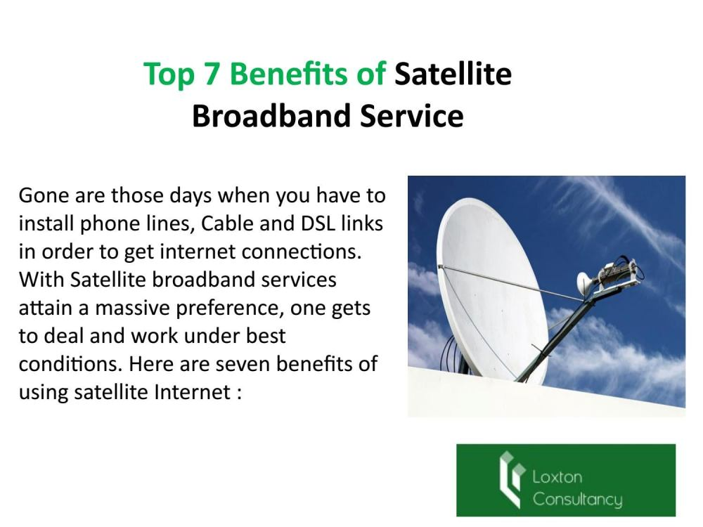 medium resolution of top 7 benefits of satellite broadband service by loxtonconsultancy issuu