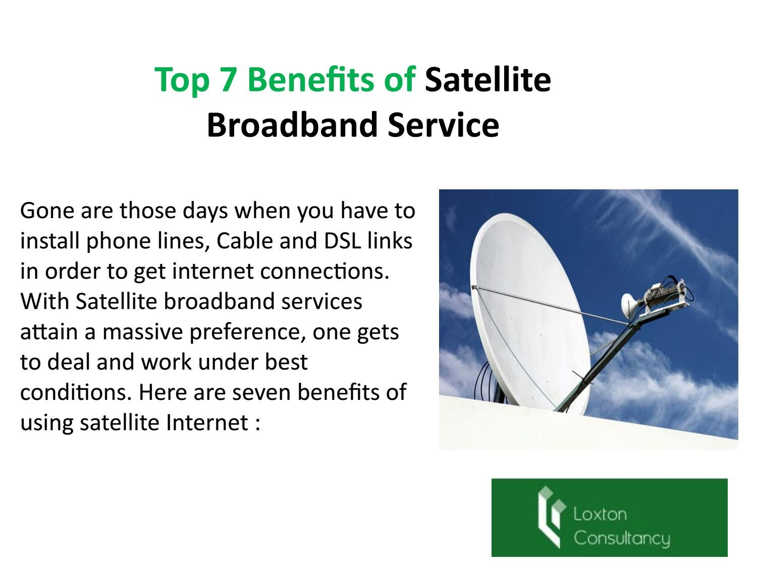hight resolution of top 7 benefits of satellite broadband service by loxtonconsultancy issuu