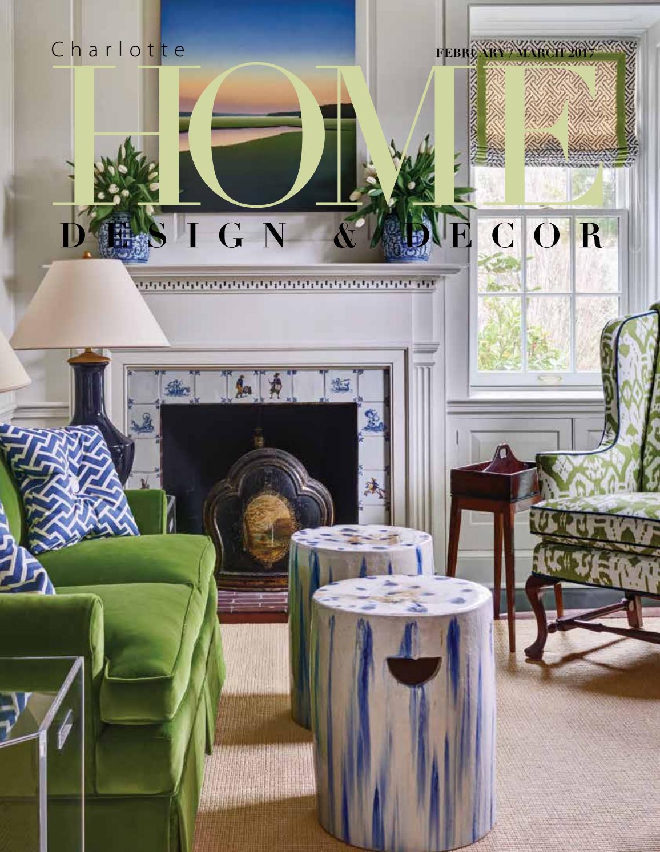 Home Design Decor Magazine FebMarch 2017 Issue by Home
