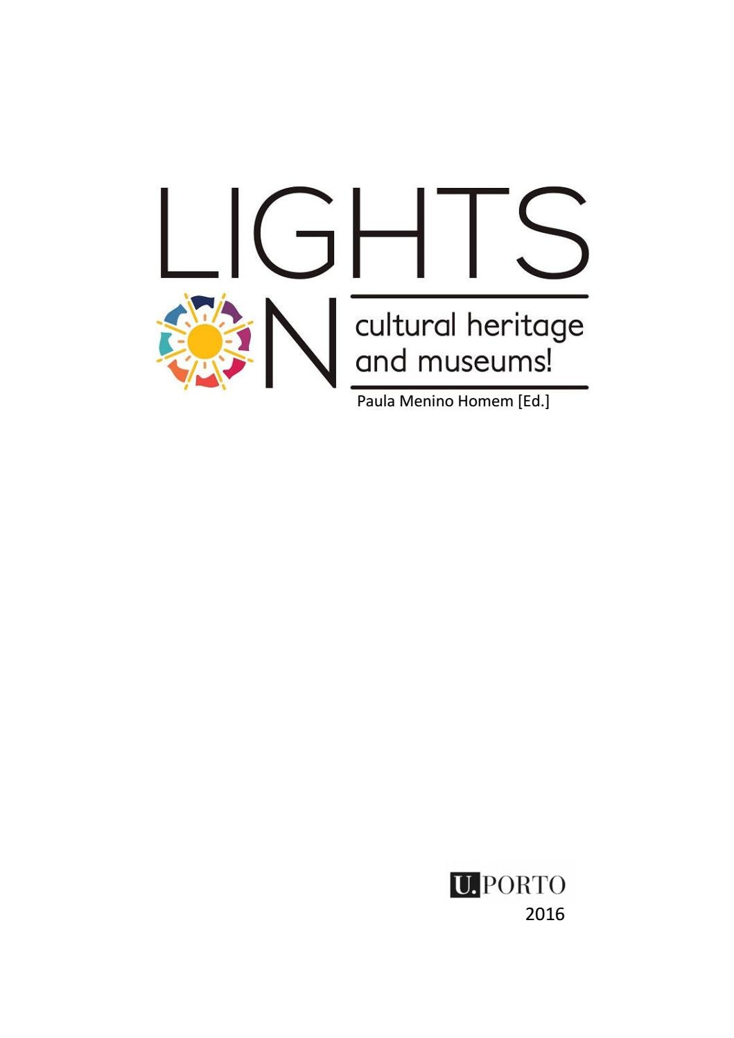 Lights on cultural heritage & museums 2016 by Paula Menino