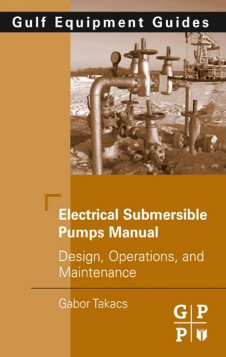 hight resolution of electrical submersible pumps manual design operations and maintenance