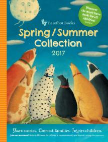 Spring Summer 2017 Barefoot Books Catalog
