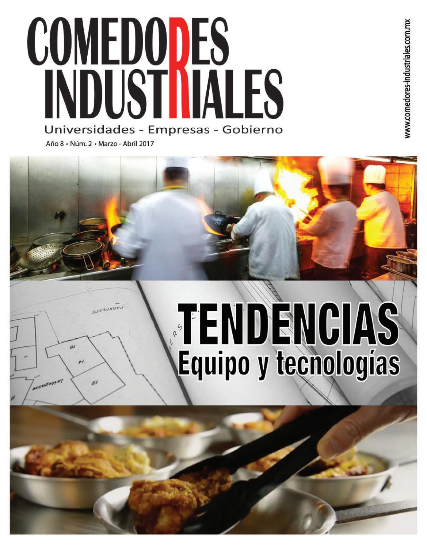 Comedores Industriales Marzo  Abril de 2017 by Editorial