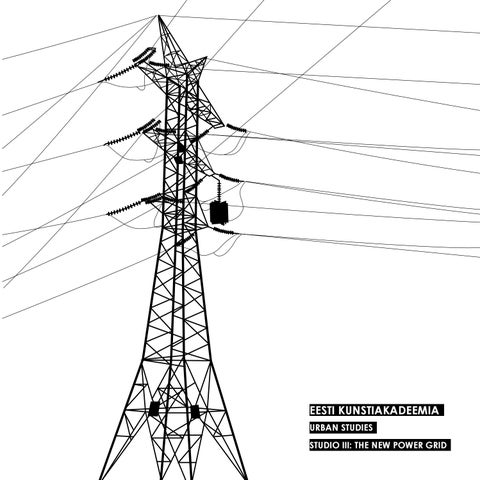 The new power grid by urban studies program estonian