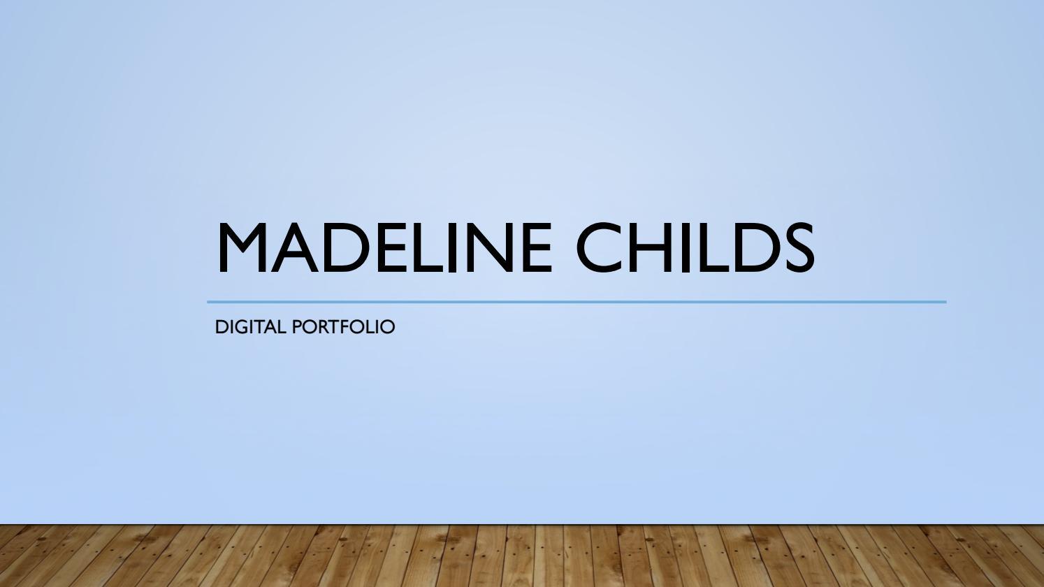 Madeline Childs Digital Portfolio By Madeline Childs Issuu