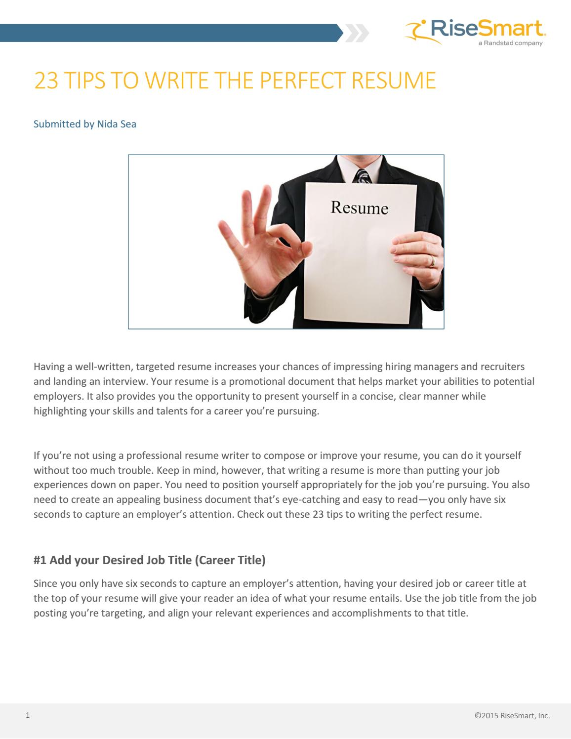 Tips For A Perfect Resume 23 Tips To Write The Perfect Resume By Risesmart Issuu
