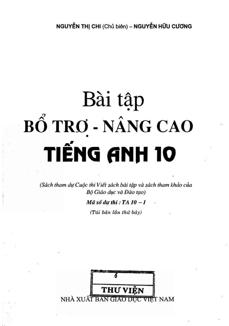BÀI TẬP BỔ TRỢ NÂNG CAO TIẾNG ANH 10 \u0026 11 NGUYỄN THỊ CHI by Dạy Kèm Quy Nhơn Official - issuu